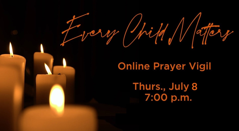 Every Child Matters - Prayer Vigil